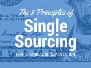 The 5 Principles of Single-Sourcing